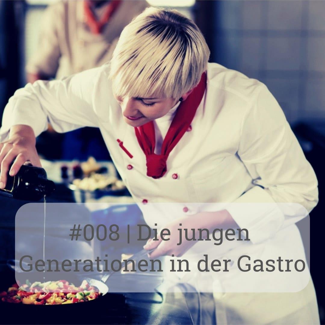Worum geht es der Generation Y in der Gastronomie