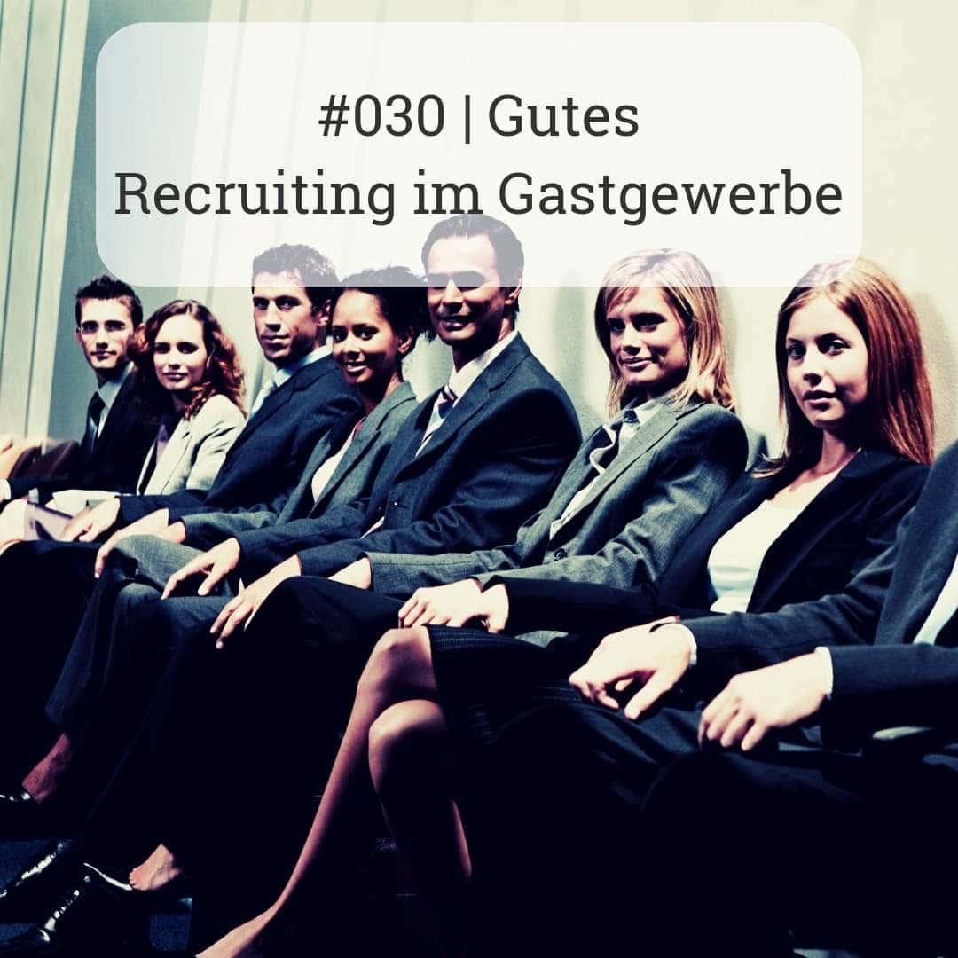 #30 Gutes Recruiting im Gastgewerbe Gastropodcast