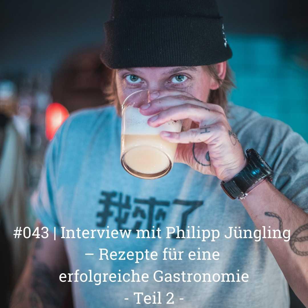 Interview mit Philipp Jüngling Teil 2