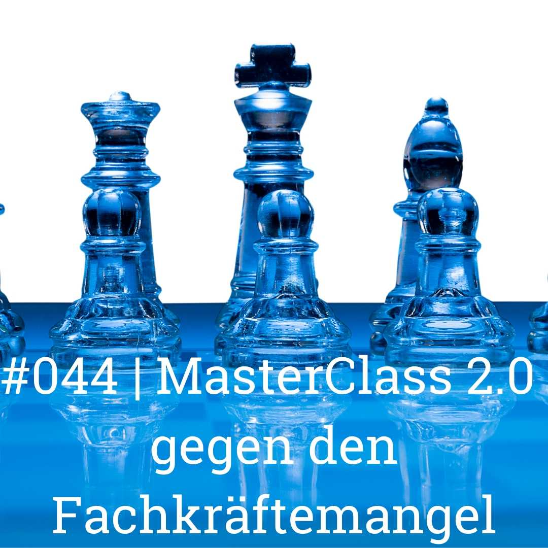 MasterClass 2.0 gegen den Fachkräftemangel Gastro Podcast