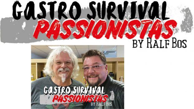 """Gastro Survival Passionistas – Interview mit und von Ralf Bos und Bernd aka """"Buddy"""" Zipper"""