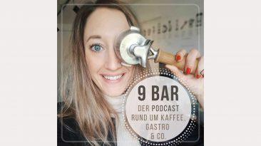 9 bar Podcast - Der Podcast für Kaffee, Gastro & Co. - Interview mit Katharina Rittinger