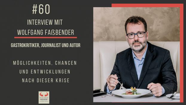Wolfgang Faßbender – Gastrokritiker, Journalist und Autor
