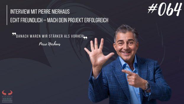 Pierre Nierhaus Echt freundlich – Mach Dein Projekt erfolgreich